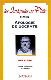 Cover of: Apologie de Socrate: Criton, Phédon