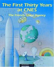 Cover of: The first thirty years at CNES