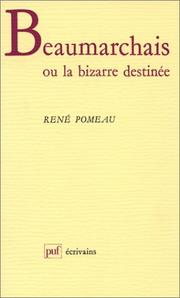 Cover of: Beaumarchais, ou, La bizarre destinée