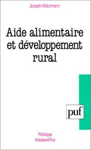 Cover of: Aide alimentaire et développement rural