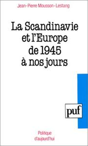 Cover of: La Scandinavie et l'Europe de 1945 à nos jours