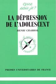 Cover of: La dépression de l'adolescent