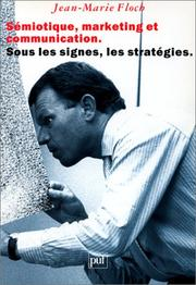 Cover of: Sémiotique, marketing et communication