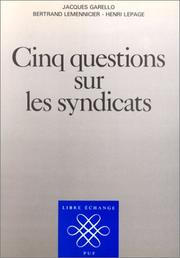 Cover of: Cinq questions sur les syndicats