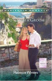 Cover of: To Catch A Groom | Rebecca Winters