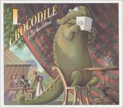 I, Crocodile by Fred Marcellino