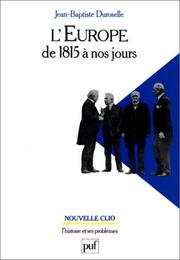 Cover of: L' Europe de 1815 à nos jours: vie politique et relations internationales