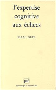 Cover of: L' expertise cognitive aux échecs