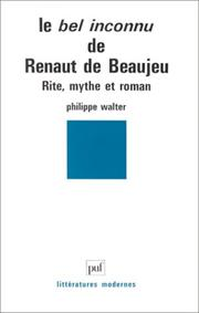 Cover of: Le Bel inconnu de Renaut de Beaujeu
