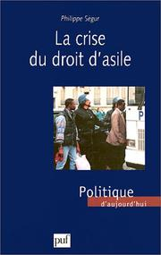 Cover of: La crise du droit d'asile