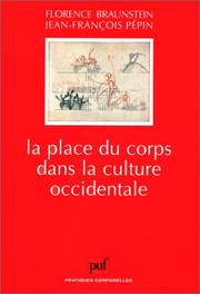 Cover of: La place du corps dans la culture occidentale