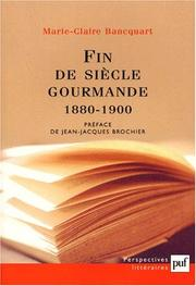 Cover of: Fin de siècle gourmande, 1880-1900