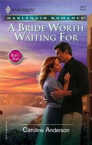 Cover of: A Bride Worth Waiting For