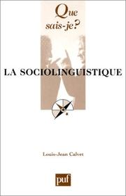 La sociolinguistique by Louis Jean Calvet