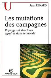 Cover of: Les mutations des campagnes