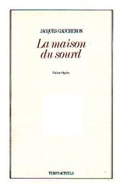 Cover of: La maison du sourd