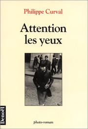 Cover of: Attention les yeux