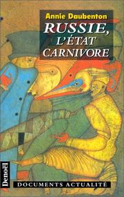 Cover of: Russie, l'état carnivore