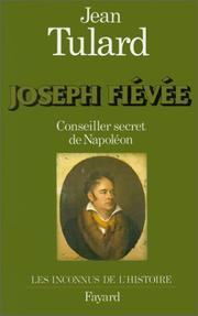 Cover of: Joseph Fiévée, conseiller secret de Napoléon