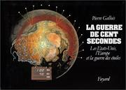 Cover of: La guerre de cent secondes