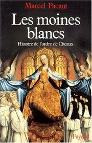 Cover of: Les moines blancs