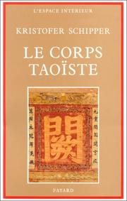 Cover of: Le Corps taoïste