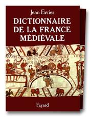 Cover of: Dictionnaire de la France médiévale