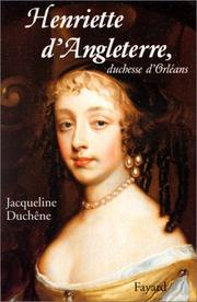 Cover of: Henriette d'Angleterre, duchesse d'Orleans
