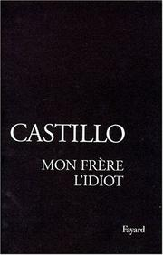 Cover of: Mon frère l'idiot