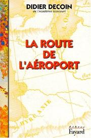Cover of: La route de l'aéroport