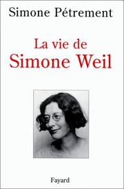 Cover of: La vie de Simone Weil