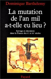 Cover of: La mutation de l'an mil, a-t-elle eu lieu?