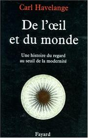 Cover of: De l'eil et du monde