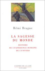 Cover of: La sagesse du monde