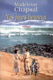 Cover of: Nos jours heureux