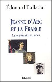 Cover of: Jeanne d'Arc et la France: le mythe du sauveur