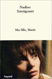 Cover of: Ma fille, Marie