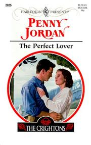 Cover of: The Perfect Lover (A Perfect Family) | Penny Jordan