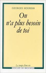 Cover of: On n'a plus besoin de toi
