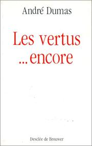 Cover of: Les vertus-- encore