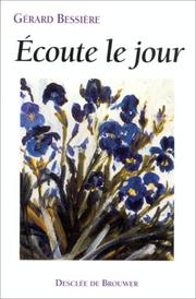 Cover of: Ecoute le jour--: journal, 1988-1994