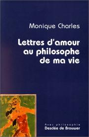 Cover of: Lettres d'amour au philosophe de ma vie