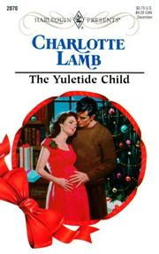 Cover of: Yuletide Child (Expecting!) (Harlequin Presents, No. 2070) | Charlotte Lamb