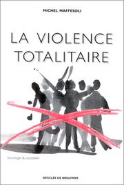 Cover of: La violence totalitaire