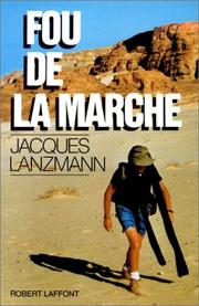 Cover of: Fou de la marche