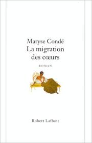 Cover of: La migration des cœurs