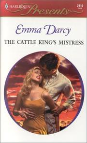 Cover of: The Cattle King's Mistress (Kings Of The Outback)