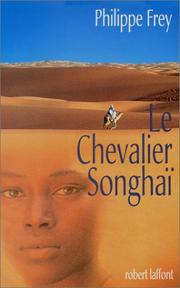 Cover of: Le chevalier songhaï