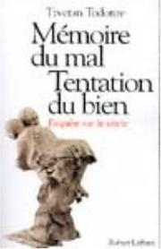 Cover of: Mémoire du mal, tentation du bien