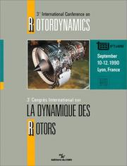 Cover of: Proceedings of 3rd International Conference on Rotordynamics | International Conference on Rotordynamics (3rd 1990 Lyon, France)